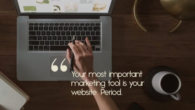 "A person working on their website, with the quote, ""You most important marketing tool is your website"""